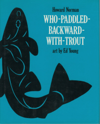 Image for Who-Paddled-Backward-With-Trout