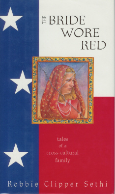 Image for The Bride Wore Red: tales of a cross-cultural Family
