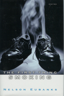 Image for The First Thing Smoking