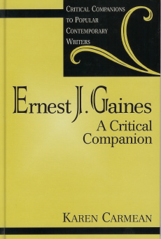 Image for Ernest J. Gaines : A Critical Companion (Critical Companions to Popular Contemporary Writers Ser.)