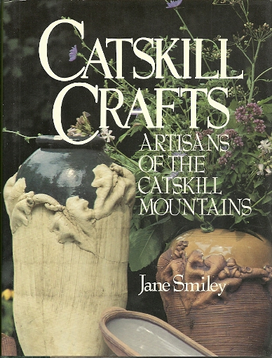 Image for Catskill Crafts: Artisans Of The Catskill Mountains