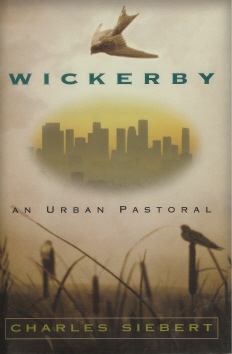 Image for Wickerby: An Urban Pastoral