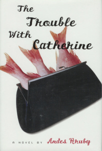Image for The Trouble with Catherine