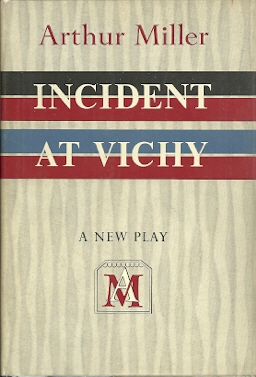 Image for Incident at Vichy: A New Play