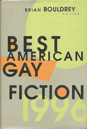 Image for Cassandra [Best American Gay Fiction 1996 - Brian Bouldrey, Editor]