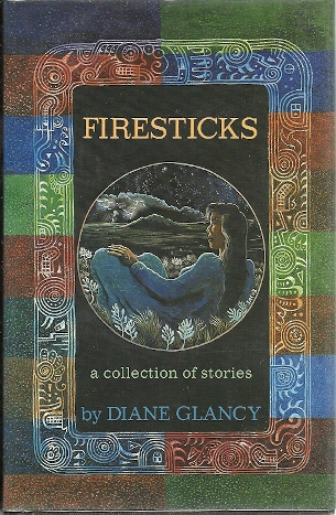 Image for Firesticks: A Collection of Stories