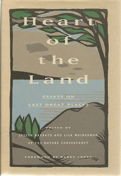 Image for Heart of the Land: Essays on Last Great Places.
