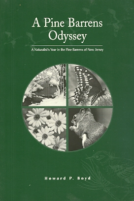 Image for A Pine Barrens Odyssey: A Naturalist's Year in the Pine Barrens of New Jersey