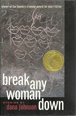 Image for Break Any Woman Down: Stories