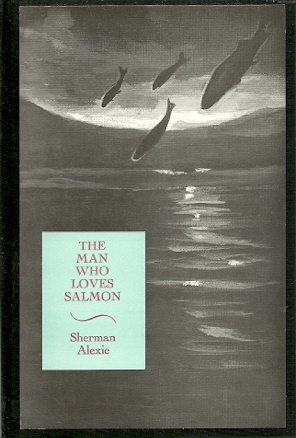 Image for The Man Who Loves Salmon
