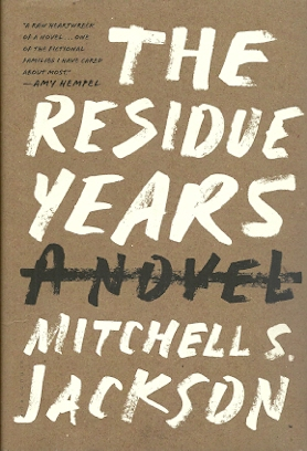 Image for the Residue Years: A Novel