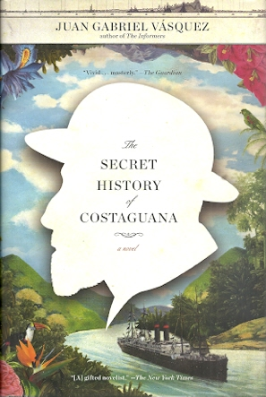 Image for The Secret History of Costaguana