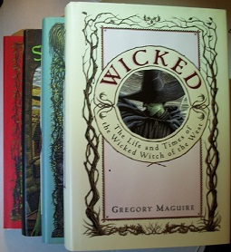 Image for WICKED (Complete SIGNED Set) Includes SON OF A WITCH, A LION AMONG MEN, and OUT OF OZ