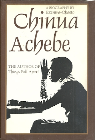 Image for Chinua Achebe: A Biography