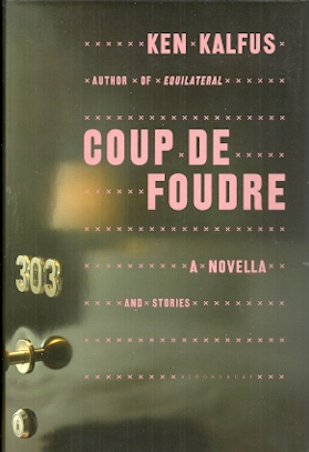 Image for Coup De Foudre: A Novella and Stories