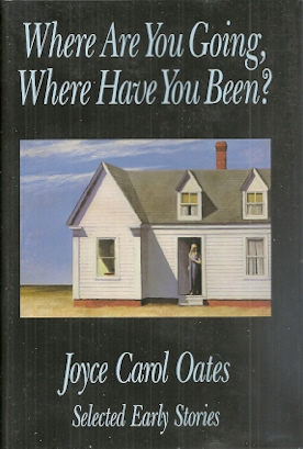 Image for Where Are You Going, Where Have You Been?: Selected Early Stories
