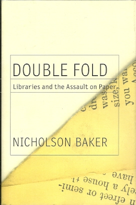 Image for Double Fold: Libraries and the Assault on Paper