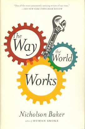 Image for The Way the World Works: Essays