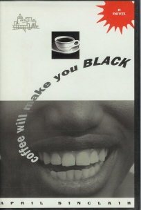 Image for Coffee Will Make You Black