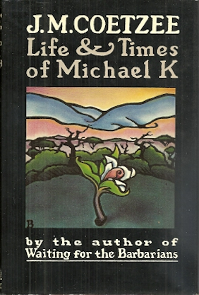 Image for Life and Times of Michael K