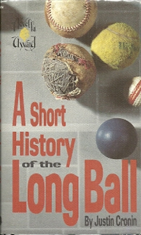 Image for A Short History of the Long Ball