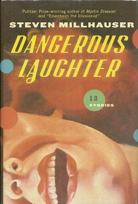 Image for Dangerous Laughter: 13 Stories