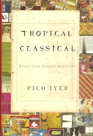 Image for Tropical Classical: Essays from Several Directions
