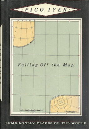 Image for Falling Off The Map: Some Lonely Places of the World