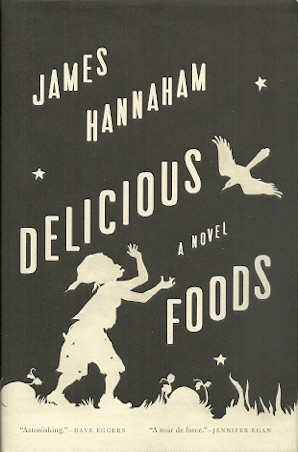 Image for Delicious Foods: A Novel