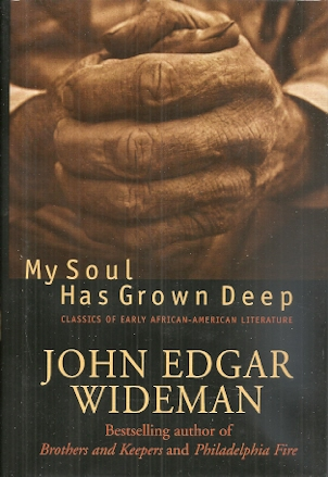 Image for My Soul Has Grown Deep: Classics Of Early African-american Literature