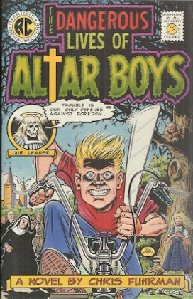 Image for The Dangerous Lives of Altar Boys
