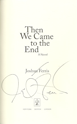 Image for Then We Came to the End: A Novel/The Unnamed/To Rise Again at a Decent Hour