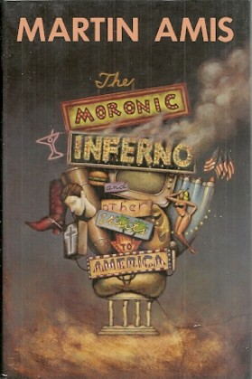 Image for The Moronic Inferno and Other Visits to America