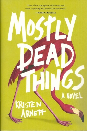 Image for Mostly Dead Things