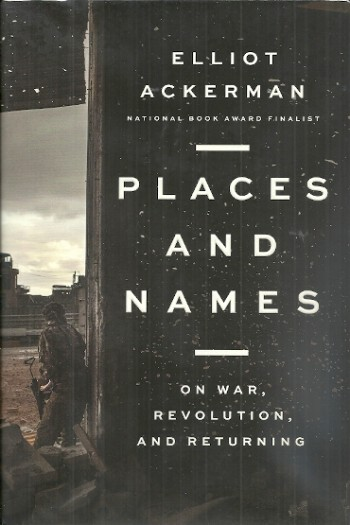 Image for Places and Names: On War, Revolution, and Returning