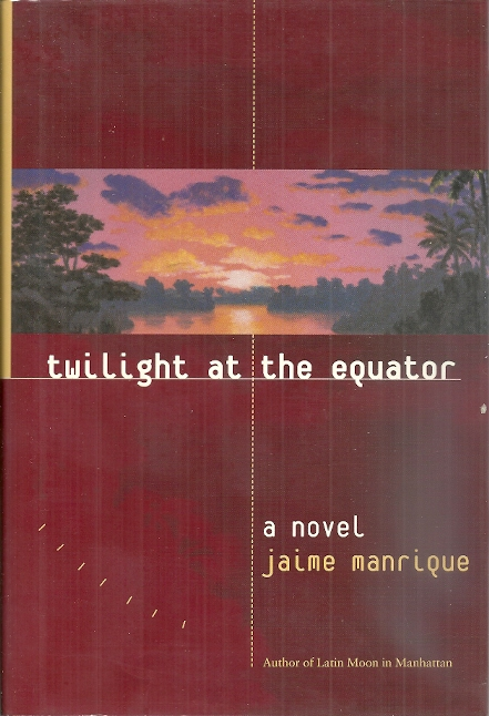 Image for Twilight at the Equator: A Novel