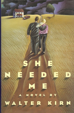 She Needed Me