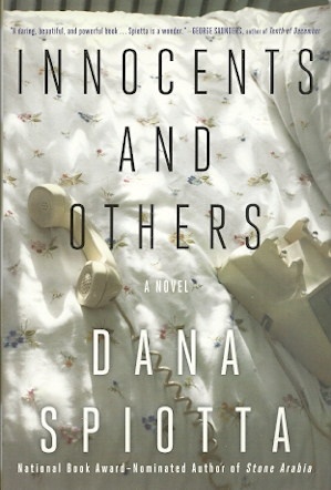 Innocents and Others, Spiotta, Dana