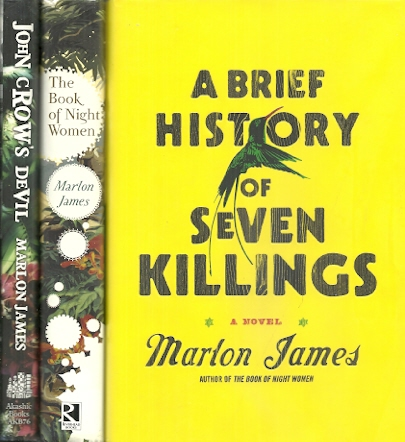 A Brief History of Seven Killings/The Book of Night Women/John Crow's Devil