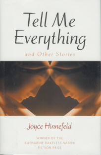 Tell Me Everything and Other Stories , Hinnefeld, Joyce