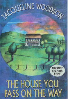 The House You Pass on the Way, Woodson, Jacqueline
