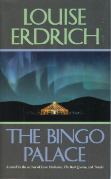 The Bingo Palace, Erdrich, Louise