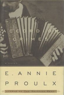 Accordian Crimes, Proulx, E. Annie