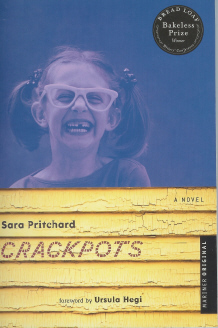 Crackpots : A Novel, Pritchard, Sara