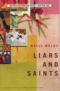 Liars and Saints, Meloy, Maile