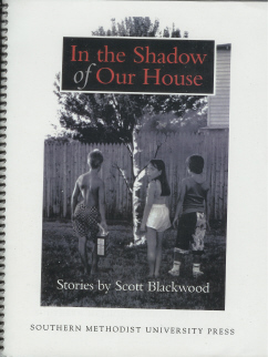 In The Shadow of Our House , Blackwood, Scott