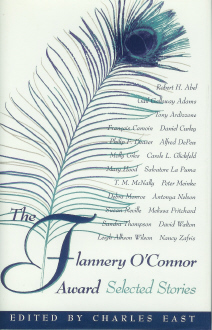 The Flannery O'Connor Award: Selected Stories , East, Charles (Edited By)