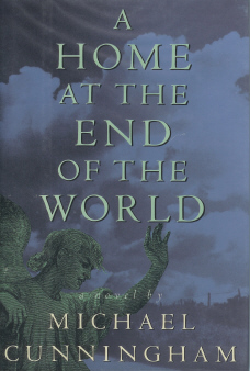 A Home At The End of the World, Cunningham, Michael