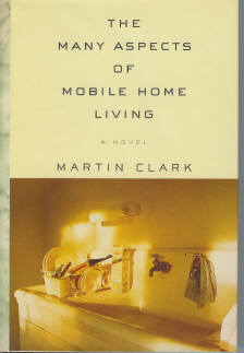 The Many Aspects of Mobile Home Living, Clark, Martin