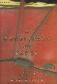 A Conspiracy of Paper, Liss, David